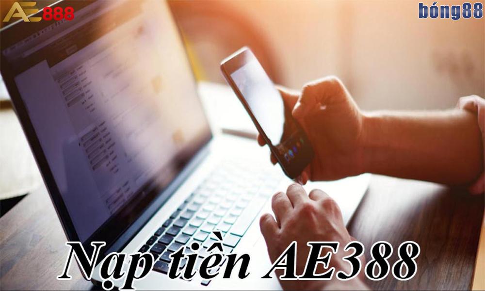 Các bước nạp tiền AE888