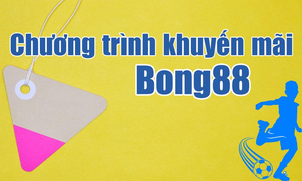 Khuyến mãi tại Bong88